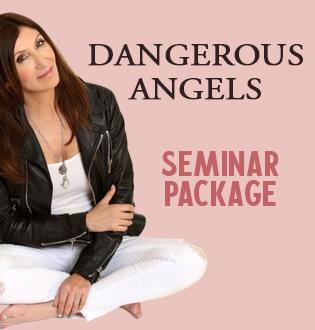 DANGEROUS ANGELS: SEMINAR PACKAGE (HEALING THROUGH WRITING, LOST CHILDREN, SCREENPLAY AND TAROT & DEAD GIRLS)